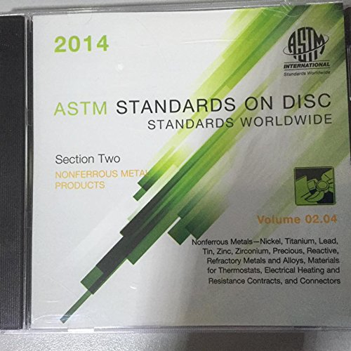Download ASTM Standards - Annual Book Vol 02.04 - NonFerrous Metal Products - Nickel, Titanium, Lead, Tin, Zinc, Zirconium, Precious, Reactive, Refractory Metals & Alloys, Material for Thermostats, Electrical Heating & Resistance Contracts & Connectors CD ROM ebook
