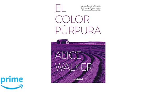 El color púrpura / The Color Purple (Spanish Edition): Alice Walker: 9788466344074: Amazon.com: Books