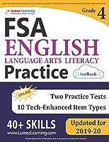 Florida Standards Assessments Prep: Grade 4 English Language Arts Literacy (ELA) Practice Workbook and Full-length Online Assessments: FSA Study Guide