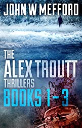 The Alex Troutt Thrillers: Books 1-3 (Redemption Thriller Series Box Set)