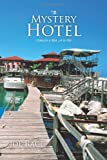 The Mystery Hotel, Joe Race, 1466914254