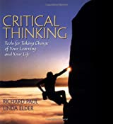 Critical Thinking Skills for College Life: Tools for Taking Charge of Your Learning and Your Life