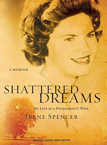 Shattered Dreams: My Life as a Polygamist's Wife by Tantor Audio (Image #2)