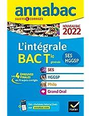 Annales du bac Annabac 2022 L'intégrale Tle SES, HGGSP, Philo, Grand Oral: tous les outils pour réussir les 4 épreuves finales