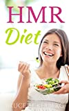 HMR Diet: A Beginner's Overview (HMR Diet, Dieting)