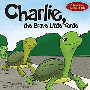 Charlie, the Brave Little Turtle Audiobook