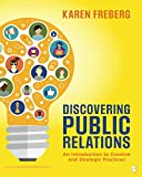 Discovering Public Relations: An Introduction to Creative and Strategic Practices
