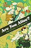 Are You Alice?, Vol. 4 by Ikumi Katagiri (2014-03-25)