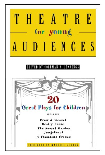 - Theatre for Young Audiences: 20 Great Plays for Children