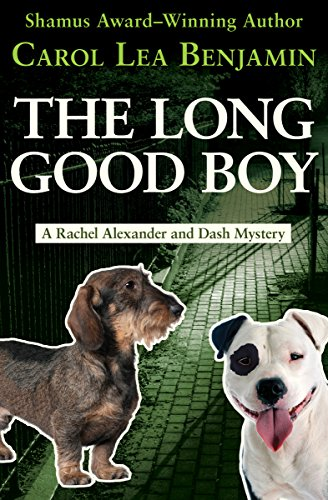 The Long Good Boy (The Rachel Alexander And Dash Mysteries Series Book 6) cover