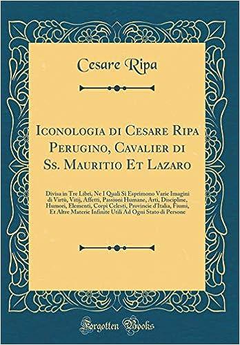 iconologia di cesare ripa perugino cavalier di ss mauritio et