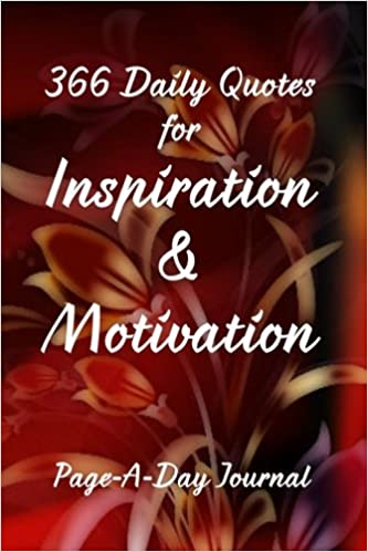 366 Daily Quotes For Inspiration Motivation Page A Day Journal Edwards Catherine M Harris Phd Michael J 9781539192060 Amazon Com Books