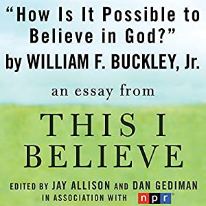 How Is It Possible to Believe in God? Audiobook