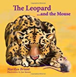 The Leopard and the Mouse, Marilyn Briant, 1490404341