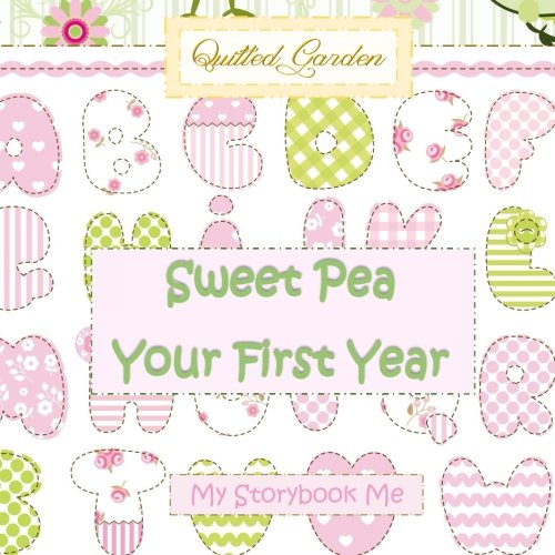 (Sweet Pea, Your First Year, My Storybook Me: Baby Gift in Baby;Baby Gift for Girl in Ba;Baby Shower Favors in All ;Baby Shower Invitations in All ... for Girls in Al;Baby Shower Guest Book in al)