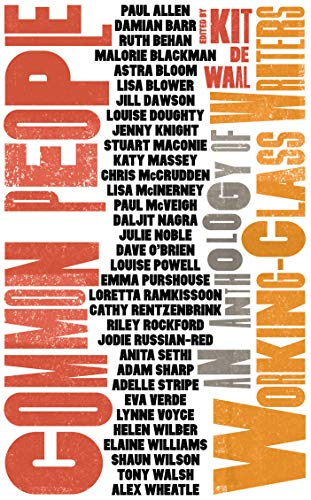 (Common People: An Anthology of Working-Class Writers)