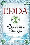 Die Edda: Nordische Götter- und Heldensagen