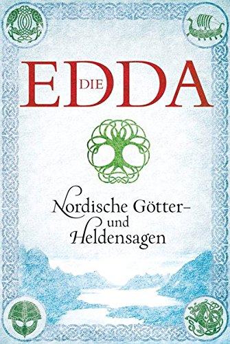 Die Edda  Nordische Götter  Und Heldensagen