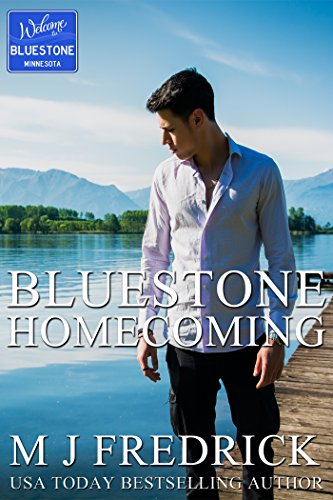 Bluestone Homecoming (Welcome to Bluestone Book 1) by [Fredrick, MJ]