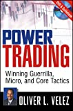 Power Trading, Oliver L. Velez and Velez, 1592803334