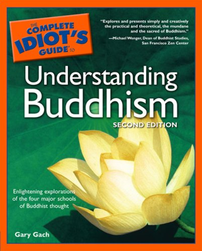 Complete Idiot's Guide To Understanding Buddhism, Second Edition