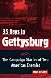 35 Days to Gettysburg: The Campaign Diaries of Two American Enemies by Mark Nesbitt front cover
