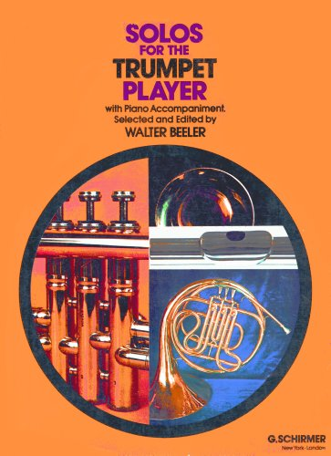 Solos for the Trumpet Player: with Piano - Schirmer Trumpet G