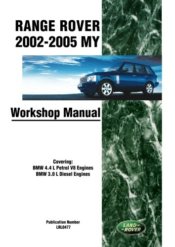 - Range Rover Workshop Manual 2002-2005 MY