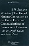 The UN Convention on the Use of Electronic Communications in International Contracts