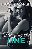 Blurring the Line (World Apart Book 3)