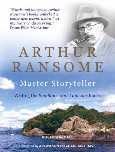 ARTHUR RANSOME Master Storyteller