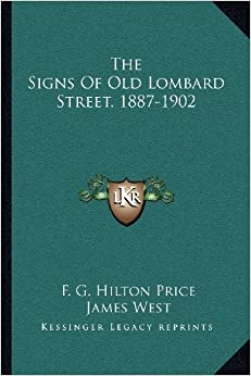 The Signs of Old Lombard Street, 1887-1902
