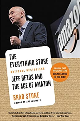 The Everything Store: Jeff Bezos and the Age of Amazon book cover