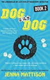 Dog Eat Dog, Jenna Mattison, 1497340357
