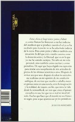 Entre perro y lobo (Hispánica): Amazon.es: Llamazares, Julio: Libros