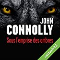 Sous l'emprise des ombres Audiobook by John Connolly Narrated by François Tavares