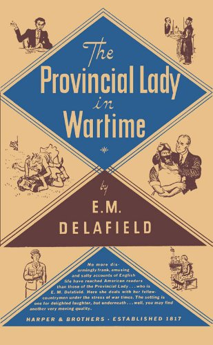 The Provincial Lady in Wartime (Provincial Lady Series)