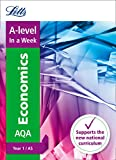 Letts A-level In a Week - New 2015 Curriculum – A-level Economics Year 1 (and AS): In a Week
