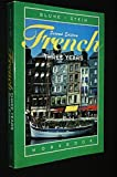 img - for French Three Years: Workbook, 2nd Edition (French and English Edition) by Eli Blume (2005-03-01) book / textbook / text book