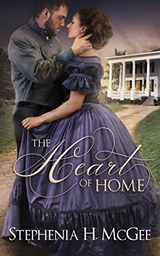 The Heart of Home by [McGee, Stephenia H.]