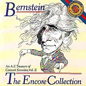 Leonard Bernstein. The Encore Collection. Volume 2. An A-Z Treasury of Concert Favorites. (UK Import)