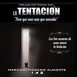 La Tentacion: Para Que Seas Mas Que Vencedor (Temptation: For You to Be More Than a Conqeror)