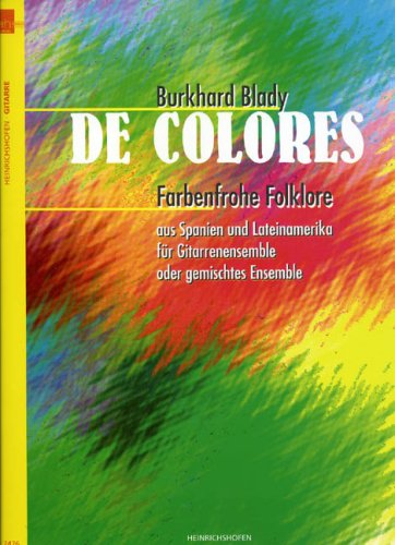 De Colores - Farbenfrohe Folklore. Gitarre, Ensemble