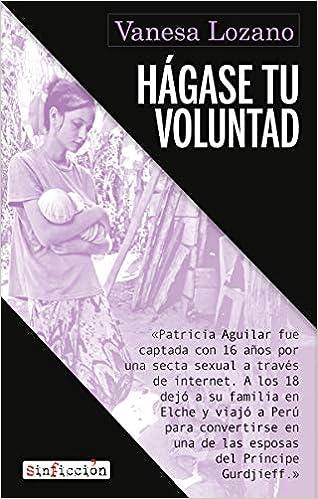 Hágase tu voluntad de Vanesa Lozano