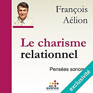 Le charisme relationnel Hörbuch