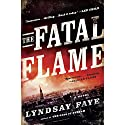 The Fatal Flame Audiobook by Lyndsay Faye Narrated by Kirby Heyborne