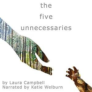 The Five Unnecessaries Audiobook
