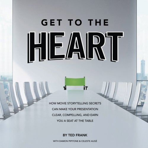 get to the heart how movie storytelling secrets can make your