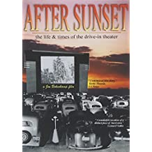 After Sunset - The Life and Times Of The Drive-In Theatre [DVD] [1996] by Jon Bokenkamp