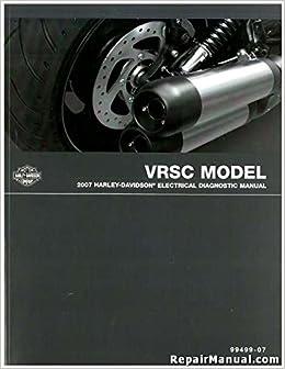 99499-07 2007 Harley Davidson VRSC Motorcycle Electrical Diagnostic on